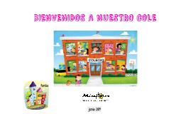 Copy of Copy of Copy of BIENVENIDOS A NUESTRO COLE