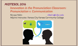 Innovation in the Pronunciation Classroom: