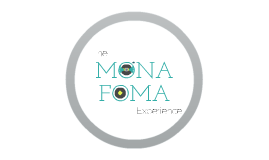Copy of The MONA FOMA Experience
