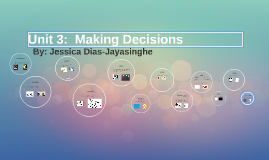 Unit 3:  Making Decisions