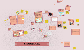Copy of SISMOLOGIA