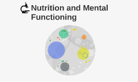 Nutrition and Mental Functioning