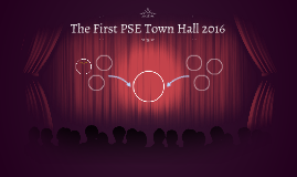 The First PSE Town Hall 2016