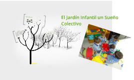 El Jardín Infantil un Sueño Colectivo