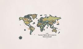 Teoría Clásica del Comercio Internacional