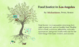 Food Justice in Los Angeles