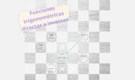 Funciones trigonometricas directas e inversas