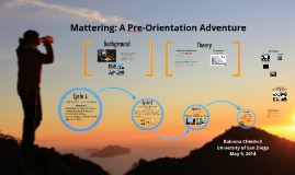 Mattering: A Pre-Orientation Adventure