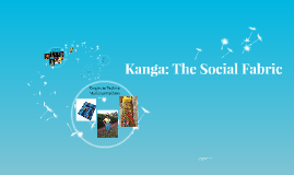 Kanga: The Social Fabric