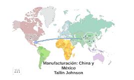 Fabricación: De China a México