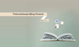 Präsentationsprüfung Deutsch