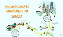 Copy of Las actividades económicas en españa