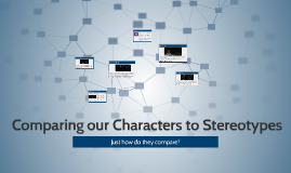 Comparing our Characters to Stereotypes