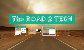 The ROAD 2 TECH