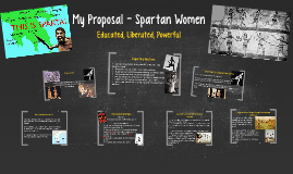 My Proposal - Spartan Women