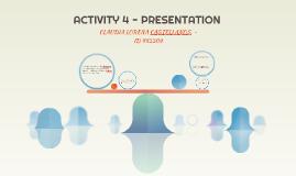 ACTIVITY 4 - PRESENTATION
