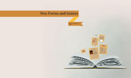 New Forms and Genres of Writing