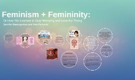Feminism + Femininity: