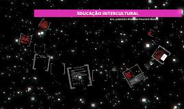 EDUCAÇÃO INTERCULTURAL - UNILAB, 2014