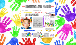 Copy of LA IMPORTANCIA DE LA PEDAGOGÍA