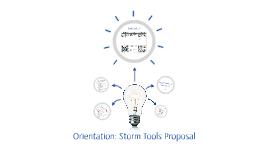 Orientation: Storm Tools Proposal