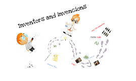 inventors and invensions