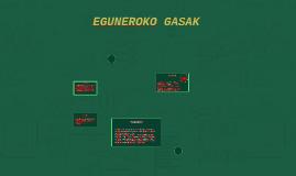 EGUNEROKO GASAK