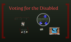 Voting and Disabled