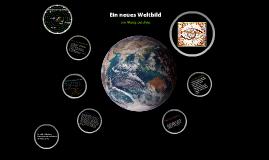 Ein neues Weltbild