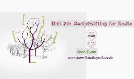 My Unit 39: Scriptwriting for Radio