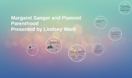 Margaret Sanger and Planned Parenthood