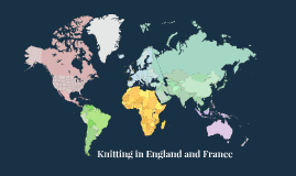 Knitting in England and France