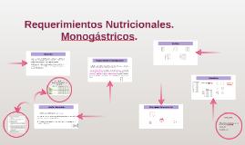 Requerimientos Nutricionales. Monogástricos.