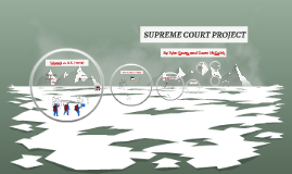 Copy of SUPREME COURT PROJECT