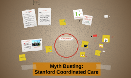 Myth Busting: Stanford Coordinated Care