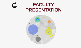 FACULTY PRESENTATION