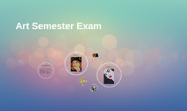 Art Semester Exam