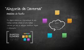 """""""Alegoria da Caverna"""""""