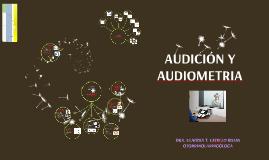 AUDICIÒN Y AUDIOMETRIA