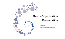Health organization presentation/Renita