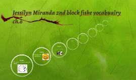 Jessilyn Miranda 2nd block fiske vocabualry