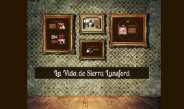 La Vida de Sierra Lunsford