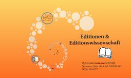 Editionen & Editionswissenschaft