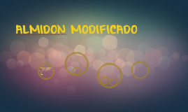 ALMIDON MODIFICADO