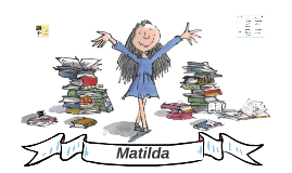 Copy of Matilda