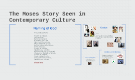 The Moses Story Seen in Contemporary Culture