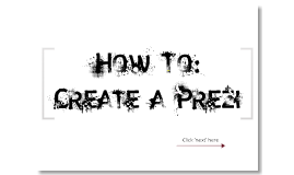 How to create a Prezi.