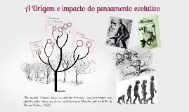 A origem e o impacto do pensamento evolutivo