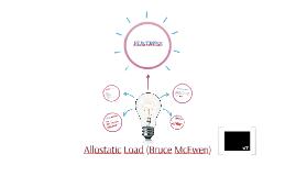 Allostatic Load (Bruce McEwen)