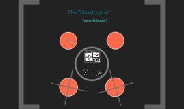 Copy of Quad-copter Presentation